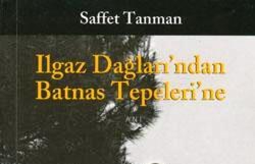 ILGAZ DAĞLARI'NDAN BATNAS TEPELERİNE