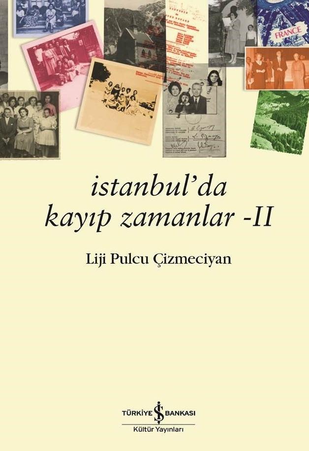 """""""İSTANBUL'DA KAYIP ZAMANLAR II"""""""