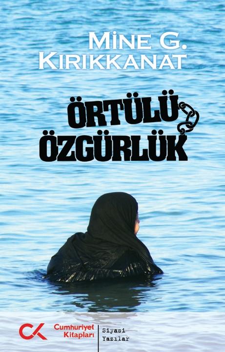 """MİNE KIRIKKANAT'TAN """"ÖRTÜLÜ ÖZGÜRLÜK"""""""