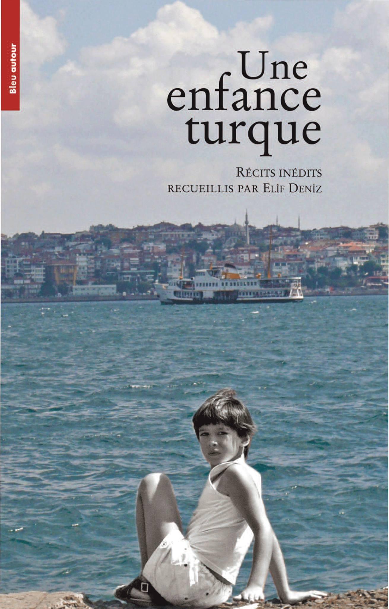 """""""UNE ENFANCE TURQUE"""""""