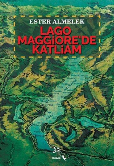 """LAGGO MAGGIORE'DE KATLİAM"""
